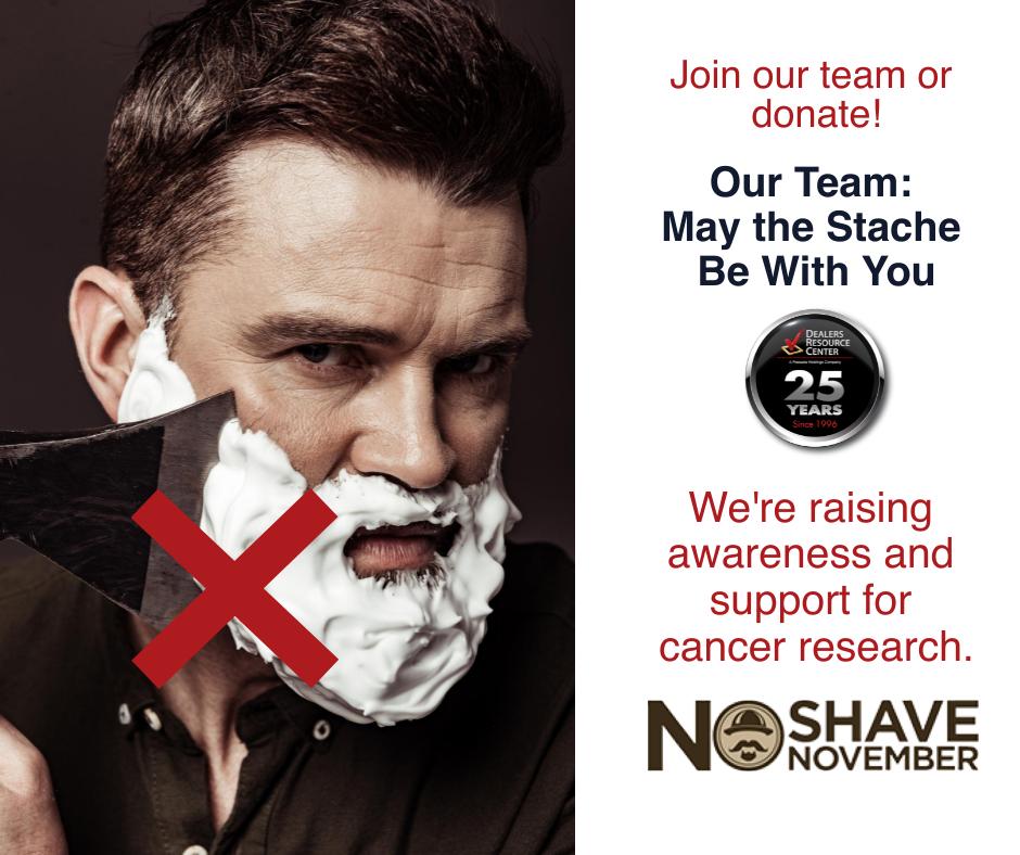 Dealers Resource Center No Shave November